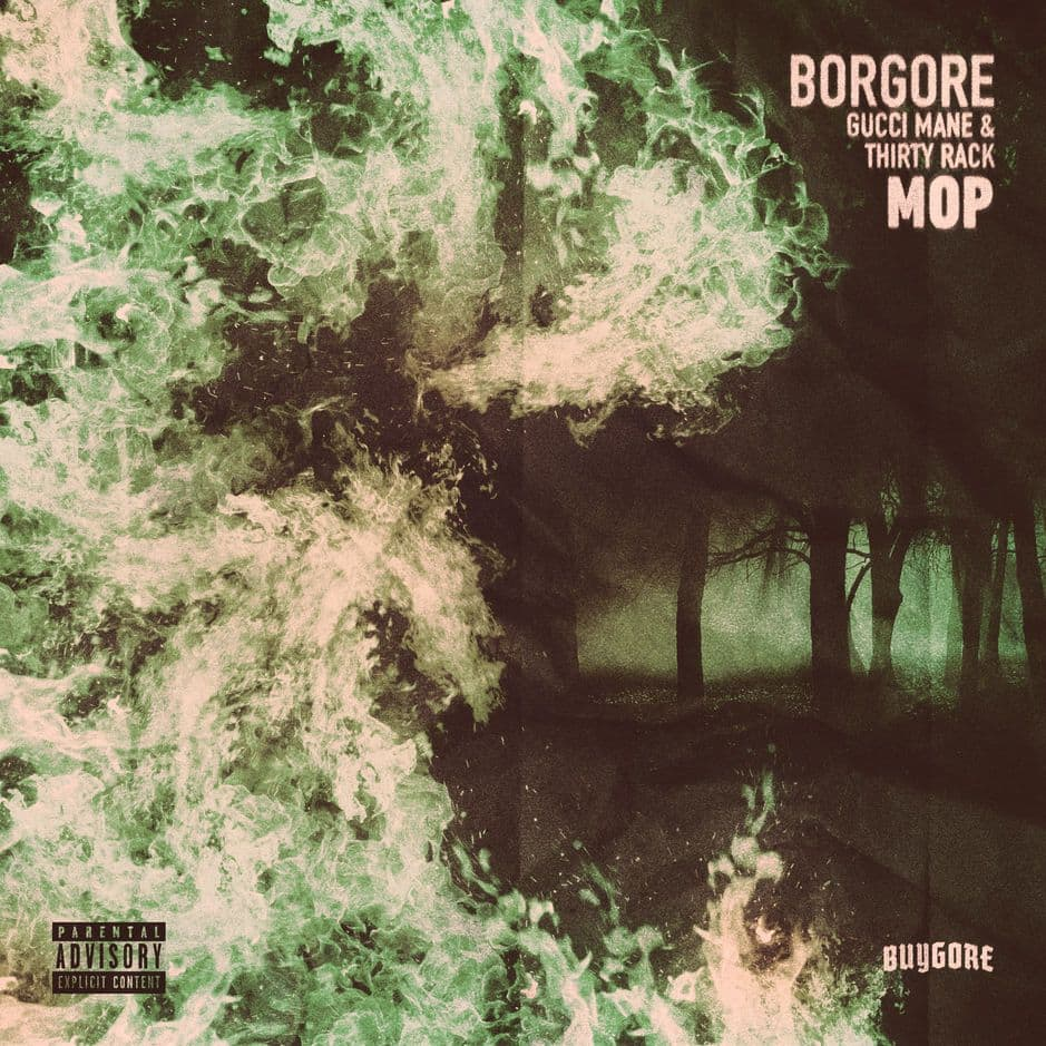 Borgore - MOP Feat. Gucci Mane & Thirty Rack